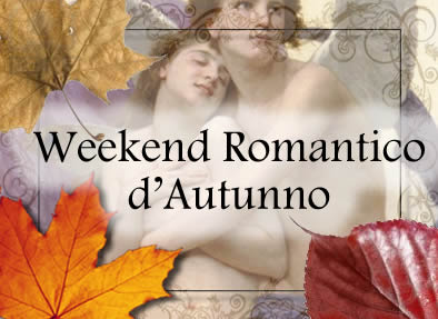 Weekend Romantico di autunno